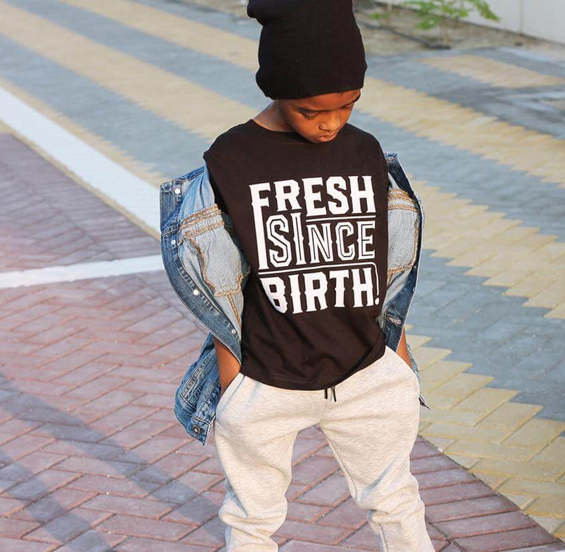 Fresh Since Birth T Shirt