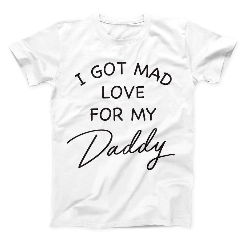 I Got Mad Love For My Daddy Toddler Tee - Baby Truth