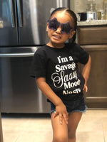 I'm a Savage Toddler Shirt - Baby Truth