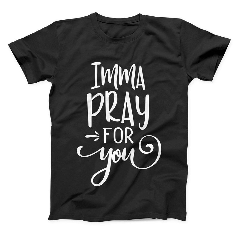 Imma Pray For You Toddler T Shirt - Baby Truth