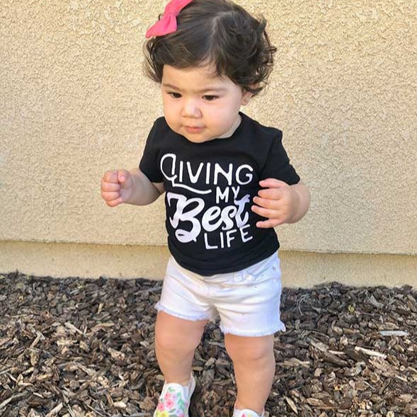 Living My Best Life Toddler T Shirt - Baby Truth