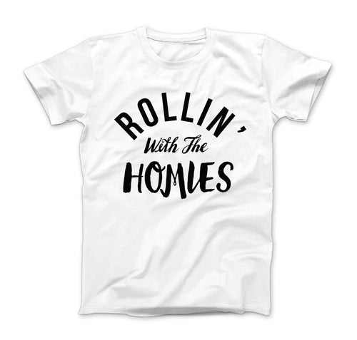 Rollin With The Homies Toddler T Shirt - Baby Truth