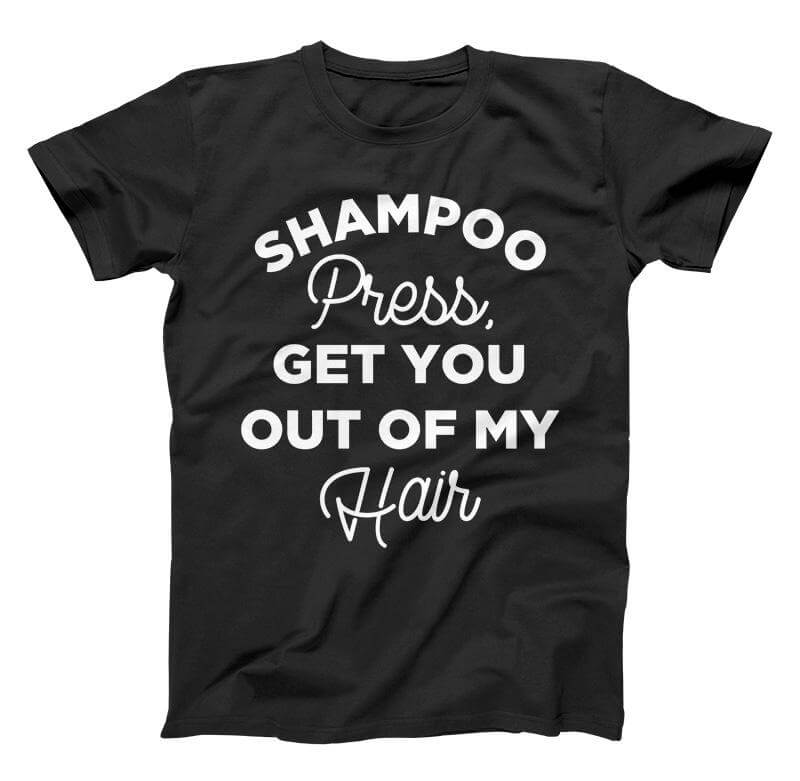 Shampoo Press T Shirt