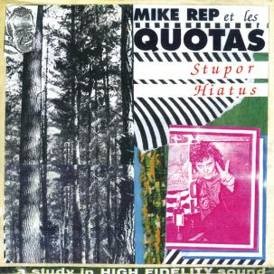 Mike Rep And The Quotas - Stupor Hiatus 2LP