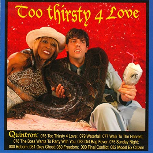 Quintron - Too Thirsty 4 Love CD