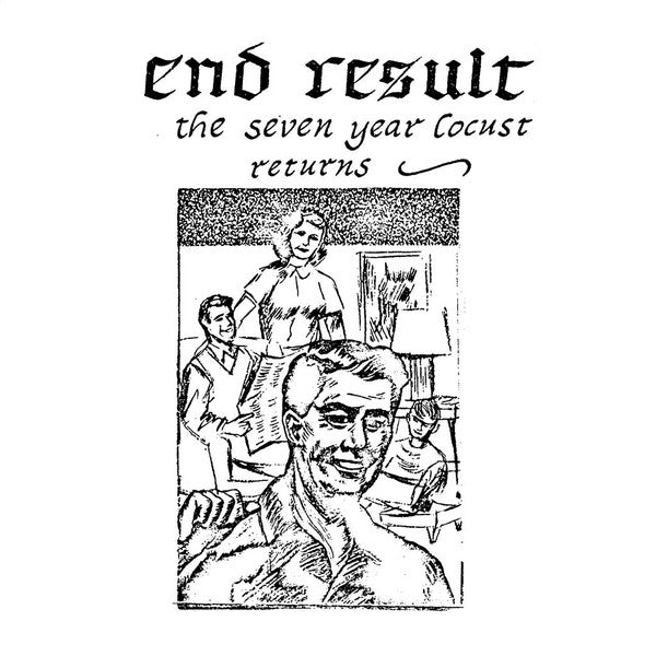 End Result - The Seven Year Locust Returns LP