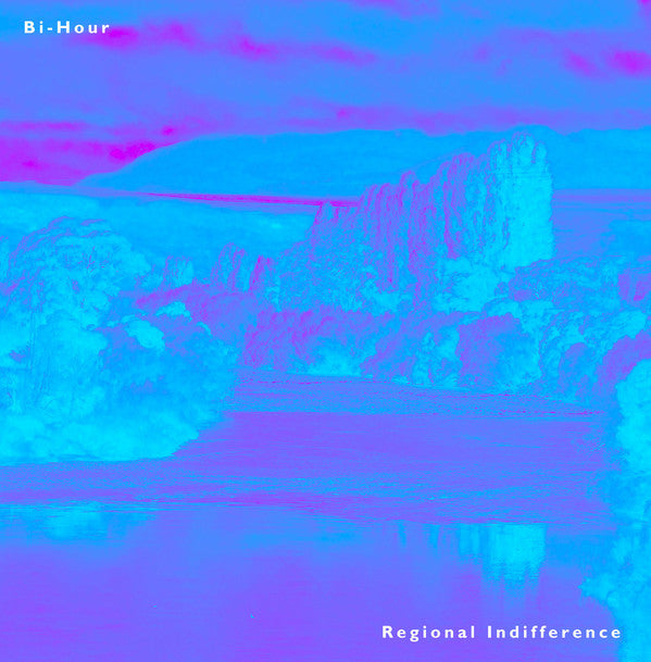 Bi-Hour - Regional Indifference LP
