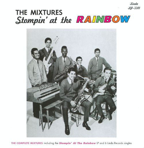 The Mixtures - Stompin' At The Rainbow LP
