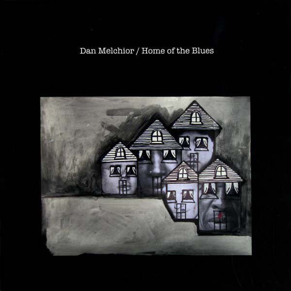 Dan Melchior - Home Of The Blues LP
