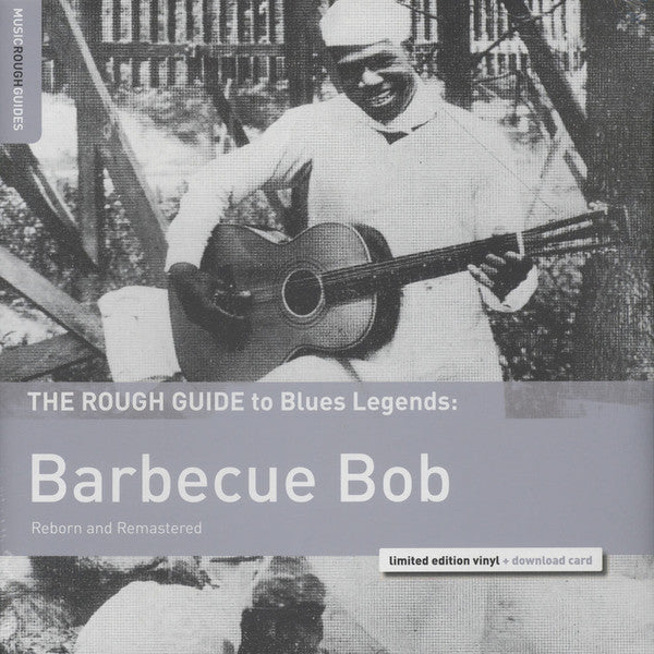 Barbecue Bob - The Rough Guide To... LP