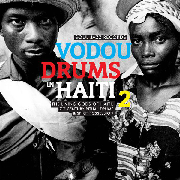 Drummers Of The Societe Absolument Guinin - Vodou Drums In Haiti 2: The Living Gods Of Haiti: 21st Century Ritual Drums & Spirit Possession LP