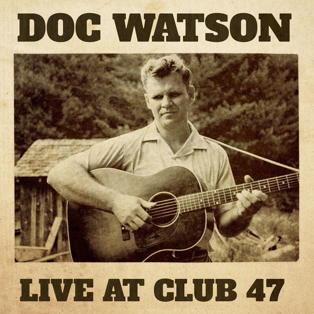 Doc  Watson - Live At Club 47 2LP
