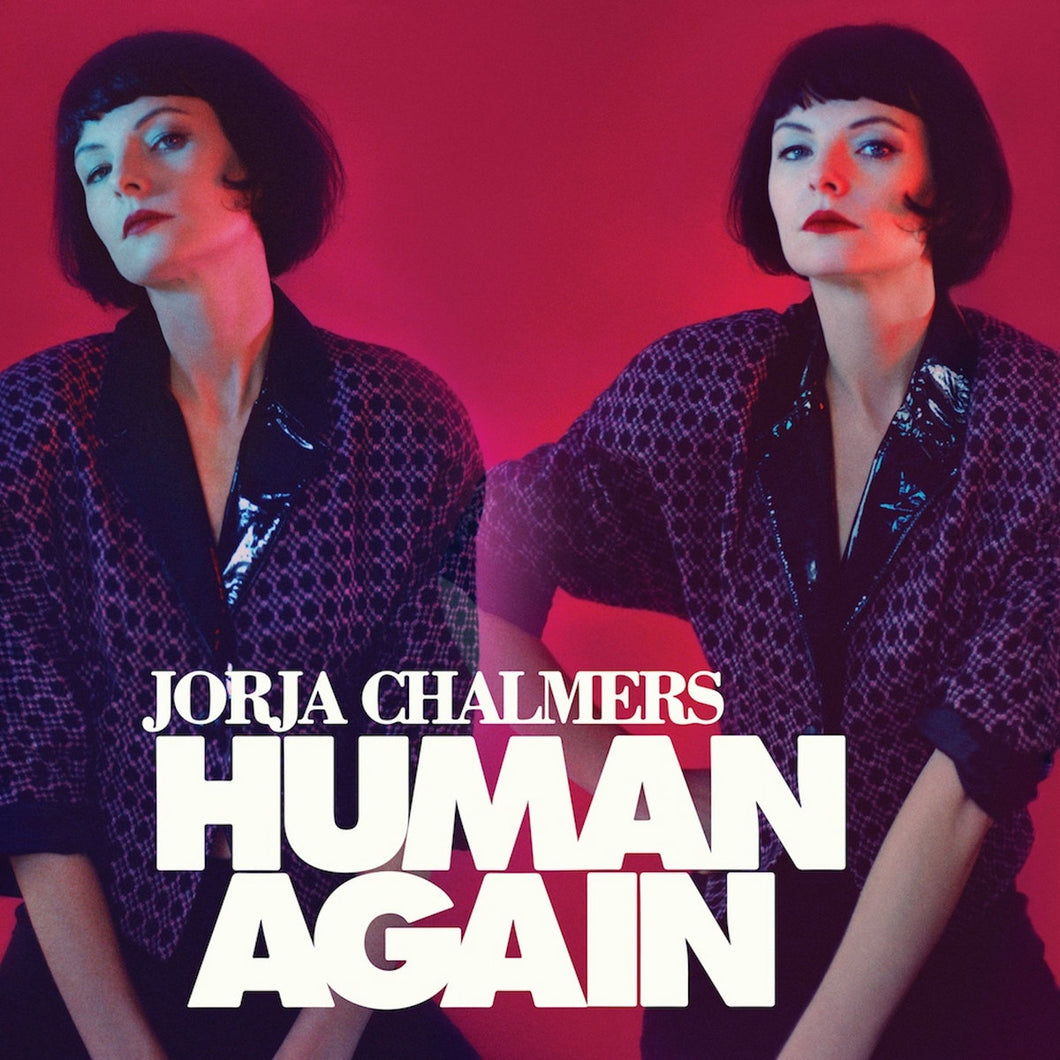 Jorja Chalmers - Human Again CD