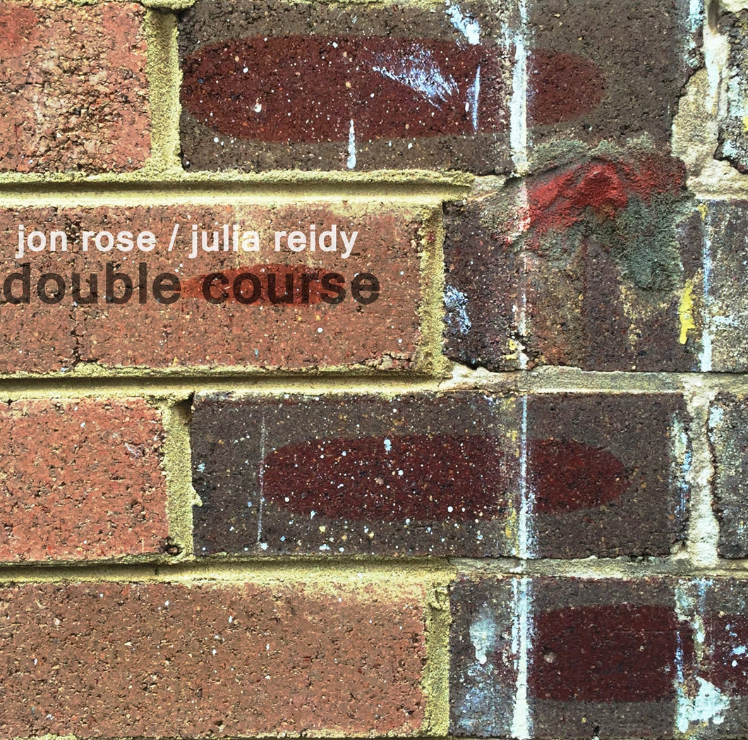 Jon Rose / Julia Reidy - Double Course CD