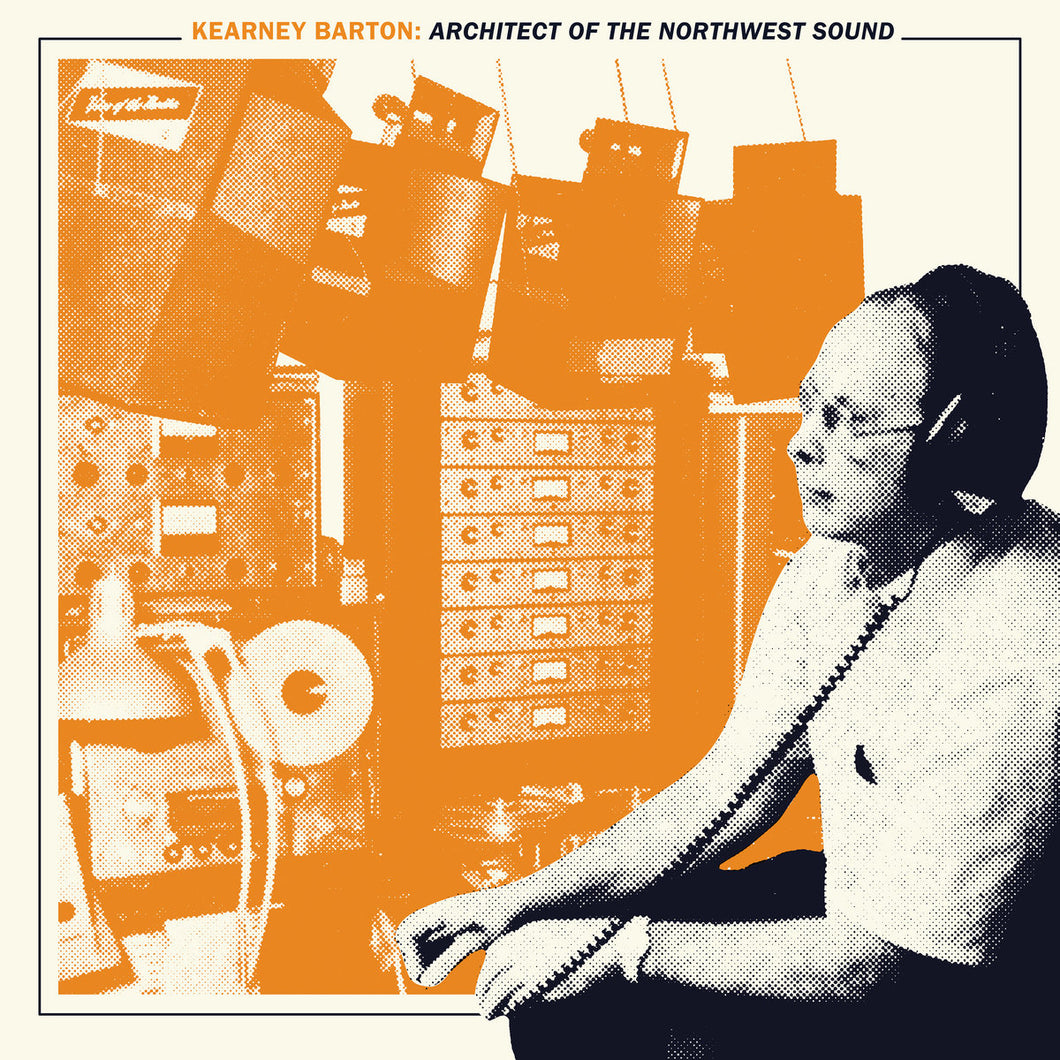 Various - Kearney Barton: Architect Of The Northwest Sound 2LP