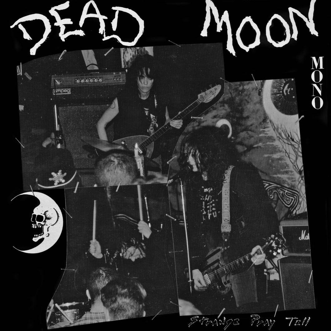 Dead Moon - Strange Pray Tell LP
