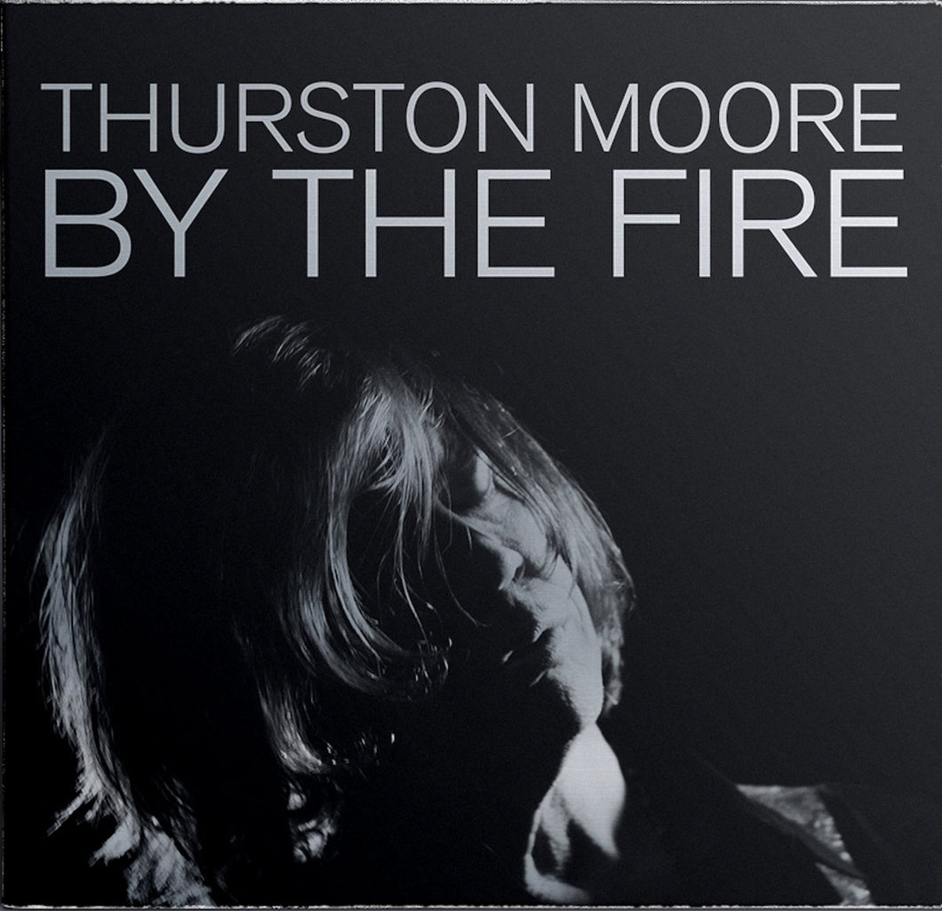 Thurston Moore - By The Fire 2LP