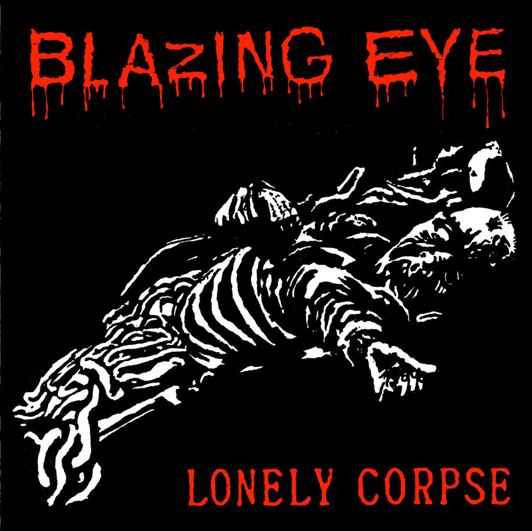 Blazing Eye - Brain / Lonely Corpse 7