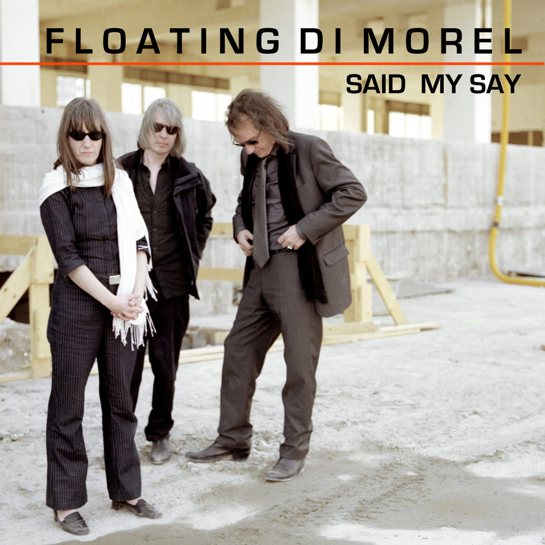 Floating Di Morel - Said My Say LP