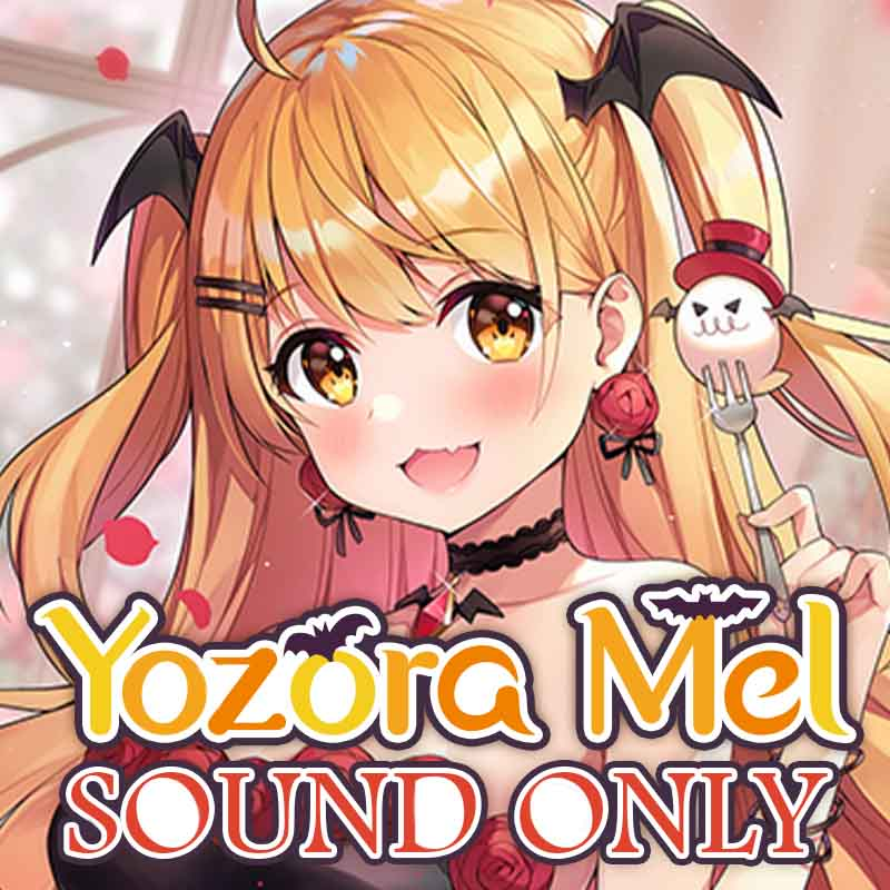 "[20201031 - ] [Birthday voice] ""Voice set useful for daily life"" by Yozora Mel"
