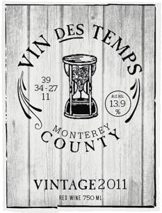 2011 Vin des Temps Red Blend, Monterey County