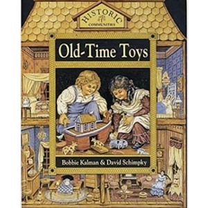 Historic Communities Book - Old-Time Toys