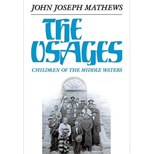"""The Osages: Children of the Middle Waters"""