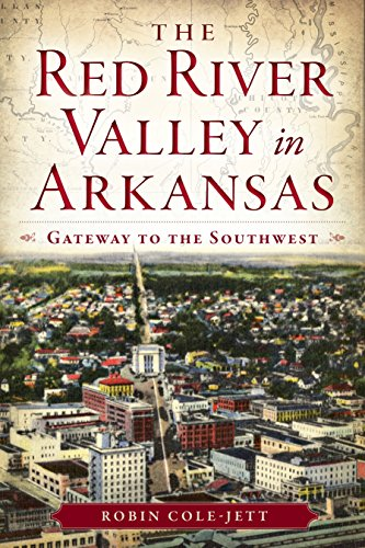 """The Red River Valley in Arkansas"""