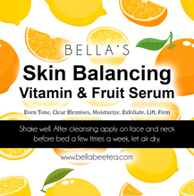 Load image into Gallery viewer, Bella's Skin Balancing Vitamin & Fruit Serum - Bella Bee Tea