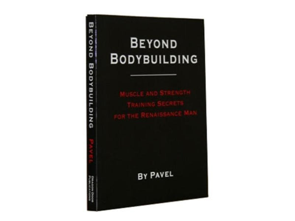 BUCH: Beyond Bodybuilding (US) Pavel Tsatsouline