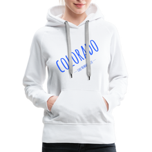 Load image into Gallery viewer, Colorado Like Nowhere Else Women's Hoodie - white