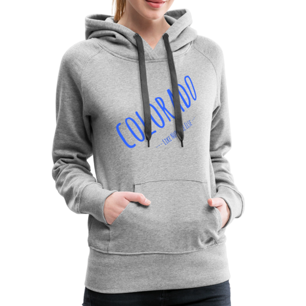 Colorado Like Nowhere Else Women's Hoodie - heather gray