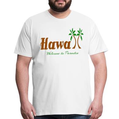 Hawaii Welcome to Paradise Men's T-Shirt - white
