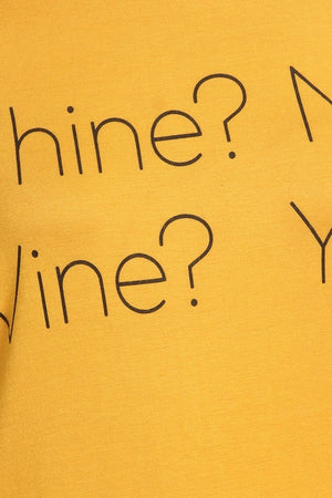 WHINE? NO.  WINE? YES. TOP