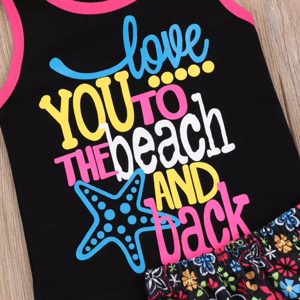 I LOVE YOU TO THE BEACH AND BACK SHORTS SET