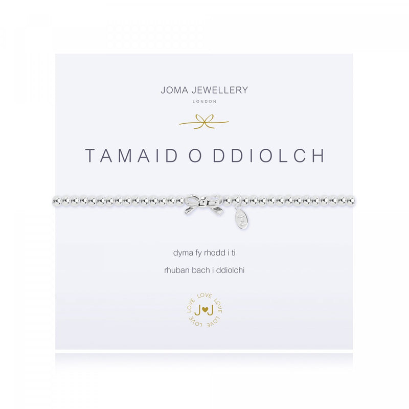Breichled Joma – Tamaid o Ddiolch | Joma Jewellery Bracelet – Thanks