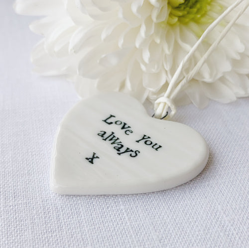 Calon Borslen | East of India Porcelain Hanging Heart – Love You Always