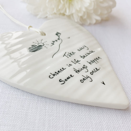 Calon Borslen | East of India Porcelain Hanging Heart – Take Every Chance