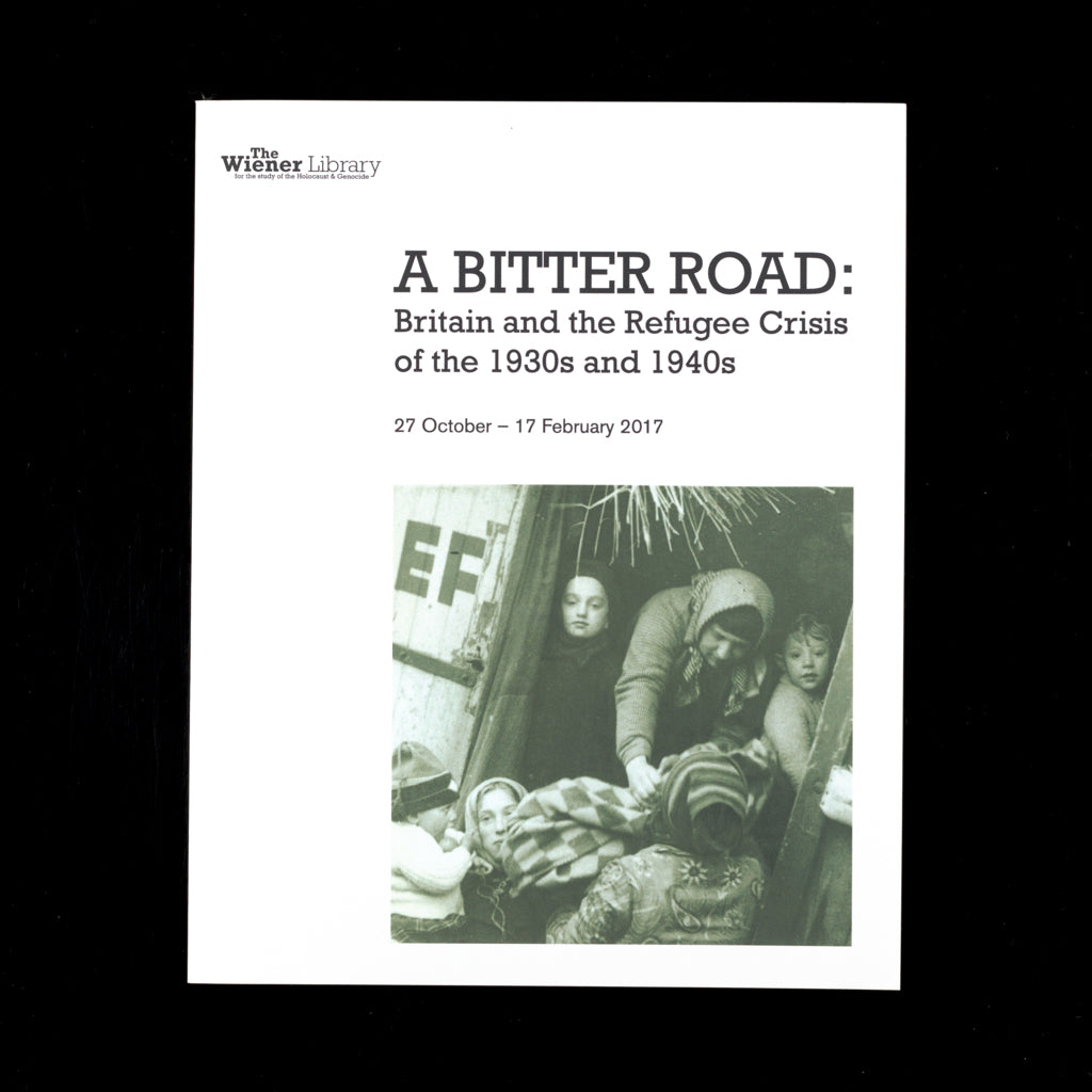 A Bitter Road: Britain and the Refugee Crisis of the 1930s and 1940s