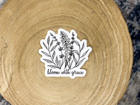 Bloom with grace // sticker