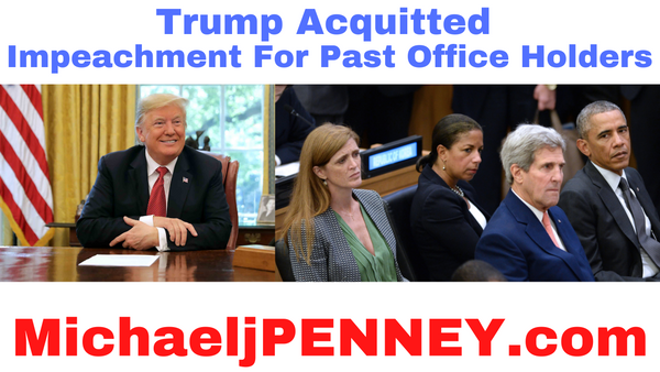 Trump Acquitted Impeachment For Past Office Holders PENNEY PODCAST
