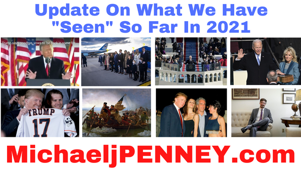 "Update On What We Have ""Seen"" So Far In 2021 PENNEY BLOG"