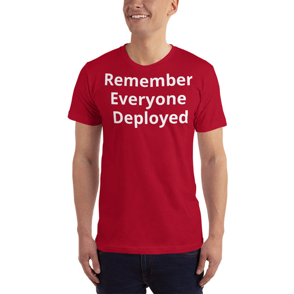 Remember Everyone Deployed - PENNEY - T-Shirt
