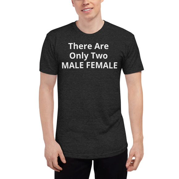 There Are  Only Two  MALE FEMALE - PENNEY - Unisex Tri-Blend Track Shirt