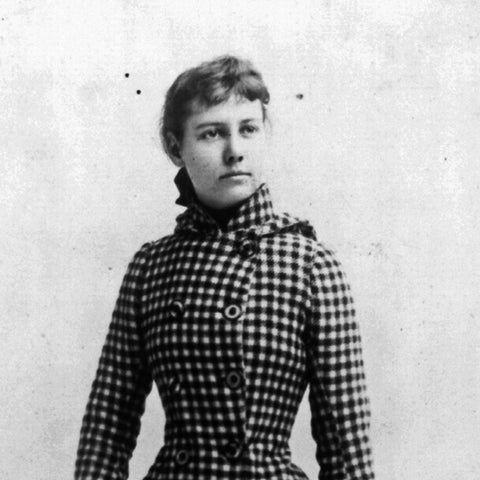 Pioneer of investigative journalism and boss bitch, Nellie Bly