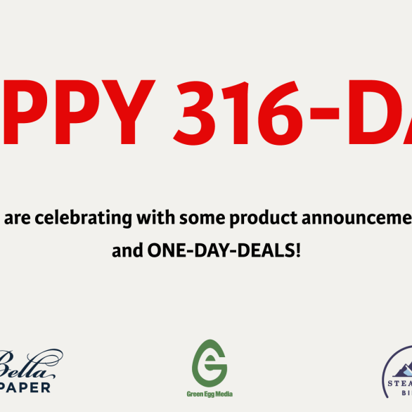 New Product Announcements – 316 Day 2021