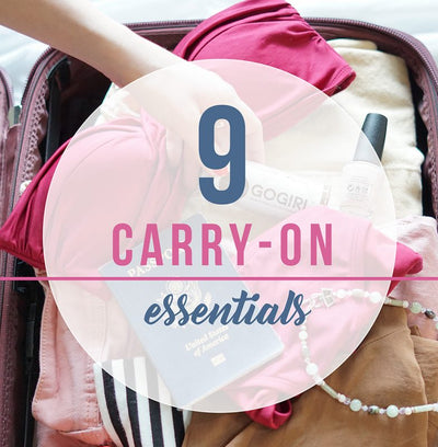 Top 9 Carry on Essentials