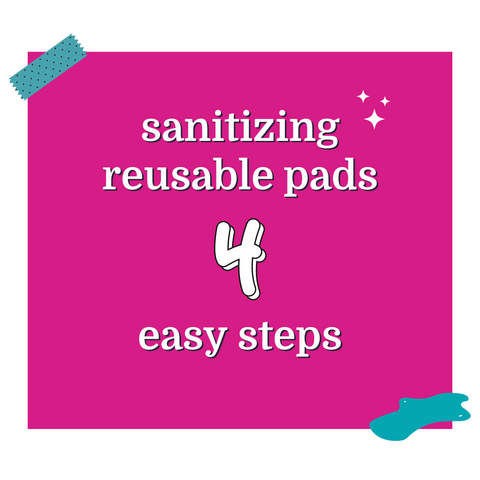 sanitizing reusable pads 3 easy steps bright pink background
