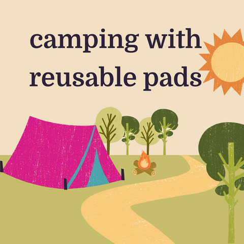 camping with reusable pads pink tent animated nature scene