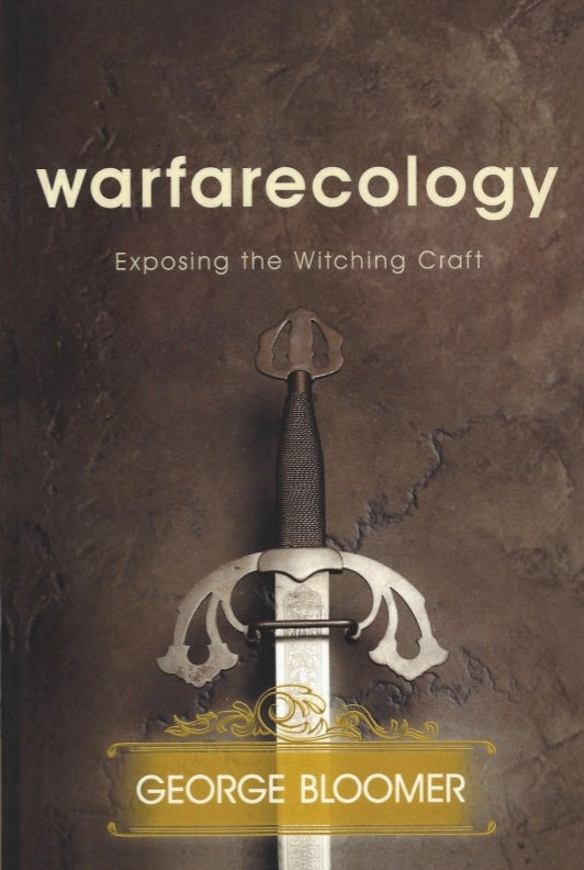 Warfarecology : Exposing the Witching Craft ( ebook)